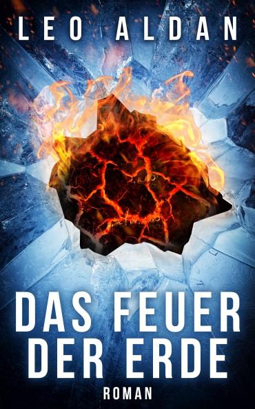 Bücher Buch Katastrophen Thriller Das Feuer der Erde Cover flach