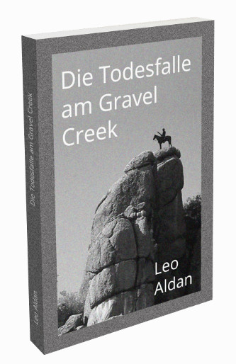 Die Todesfalle am Gravel Creek Cover